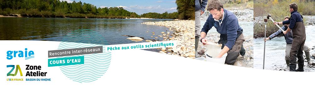 Pêche aux outils scientifiques - ZABR/GRAIE